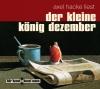 Axel Hacke liest Der kleine König Dezember