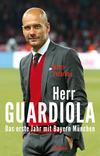 Vergrößerte Darstellung Cover: Herr Guardiola. Externe Website (neues Fenster)