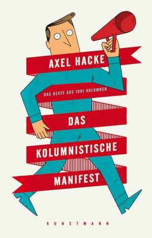 Das kolumnistische Manifest