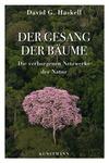Vergrößerte Darstellung Cover: Der Gesang der Bäume. Externe Website (neues Fenster)