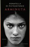 Vergrößerte Darstellung Cover: Arminuta. Externe Website (neues Fenster)