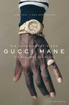 ¬Die¬ Autobiografie von Gucci Mane