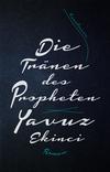 ¬Die¬ Tränen des Propheten