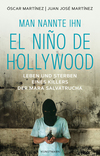 Vergrößerte Darstellung Cover: Man nannte ihn El Niño de Hollywood. Externe Website (neues Fenster)