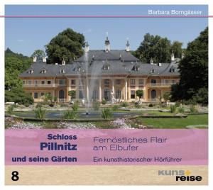 Schloss Pillnitz und seine Gärten