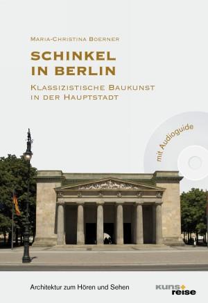 Schinkel in Berlin