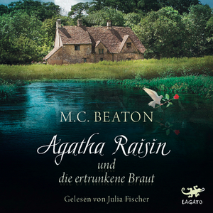 Agatha Raisin und die ertrunkene Braut
