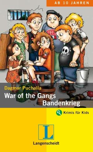 War of the gangs - Bandenkrieg