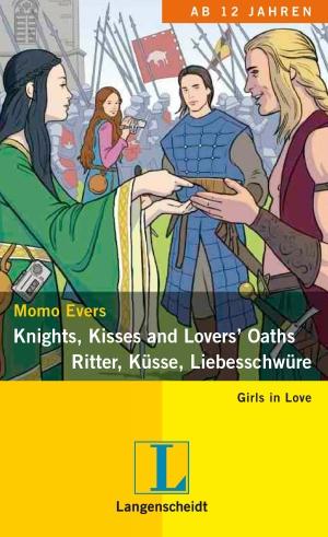 Knights, kisses, lovers' oaths - Ritter, Küsse, Liebesschwüre