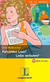 Forbidden love? - Liebe verboten?