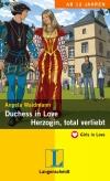 Duchess in Love - Herzogin, total verliebt