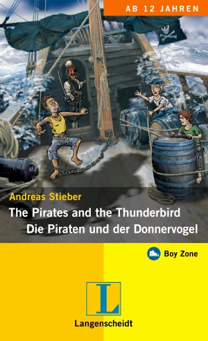 The pirates and the thunderbird - Die Piraten und der Donnervogel