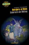 Vergrößerte Darstellung Cover: Burglary at noon - Einbruch am Mittag. Externe Website (neues Fenster)