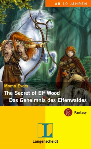 The secret  of elf wood - das Geheimnis des Elfenwaldes