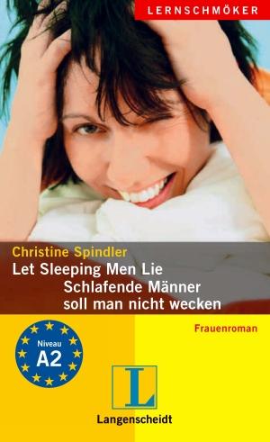 Let sleeping  men lie - Schlafende Männer soll man nicht wecken