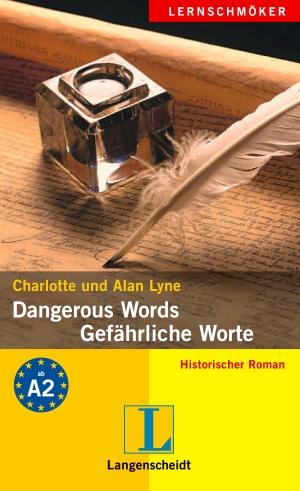 Dangerous words - Gefährliche Worte
