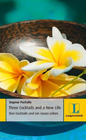 Three cocktails and a new life - Drei Cocktails und ein neues Leben