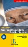 Your heart belongs to me - Dein Herz ist mein