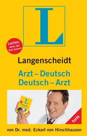 Langenscheidt Arzt-Deutsch, Deutsch-Arzt