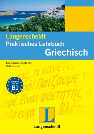 Langenscheidt praktisches Lehrbuch Griechisch