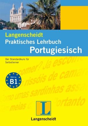 Langenscheidt praktisches Lehrbuch Portugiesisch