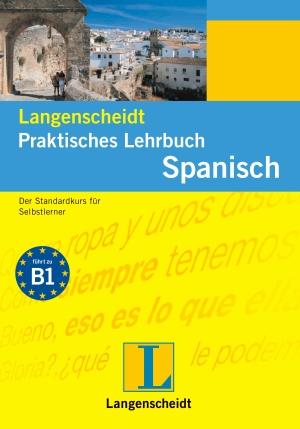 Langenscheidt praktisches Lehrbuch Spanisch