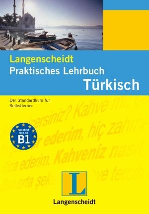 Langenscheidt praktisches Lehrbuch Türkisch