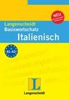Vergrößerte Darstellung Cover: Langenscheidt Basiswortschatz Italienisch. Externe Website (neues Fenster)