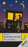 Relationship Reloaded - Alles auf Anfang