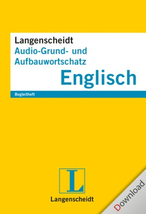 Langenscheidt Audio-Grund- und Aufbauwortschatz Englisch
