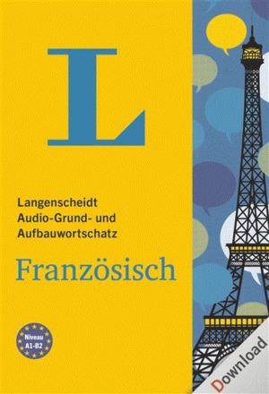 Langenscheidt Audio-Grund- und Aufbauwortschatz Französisch