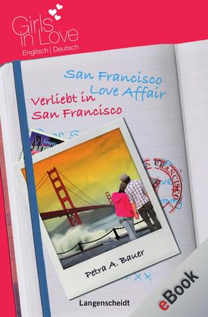 San Francisco Love Affair - Verliebt in San Francisco
