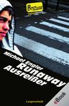 Runaway - Ausreißer