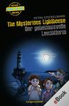 Vergrößerte Darstellung Cover: The mysterious lighthouse - der geheimnisvolle Leuchtturm. Externe Website (neues Fenster)