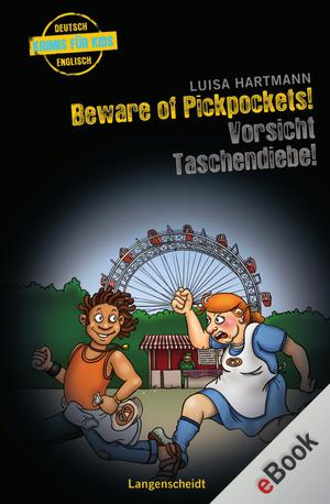 Beware of pickpockets! - Vorsicht, Taschendiebe!