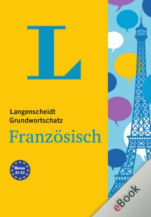 Langenscheidt Grundwortschatz Französisch