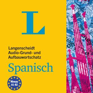 Langenscheidt Audio-Grund- und Aufbauwortschatz Spanisch