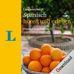 Spanisch hören und erleben