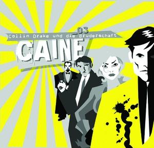 Caine - Collin Drake und die Bruderschaft