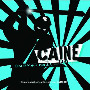 Caine - Dunkelheit