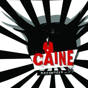 Caine - Mordendyk