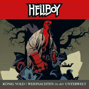 Hellboy - König Vold / Weihnachten in der Unterwelt