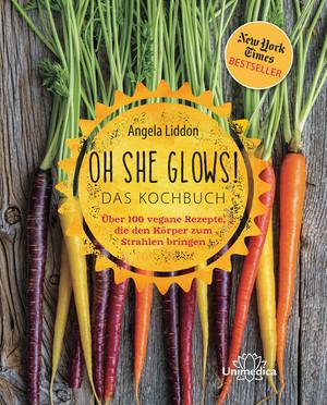 Oh she glows! Das Kochbuch