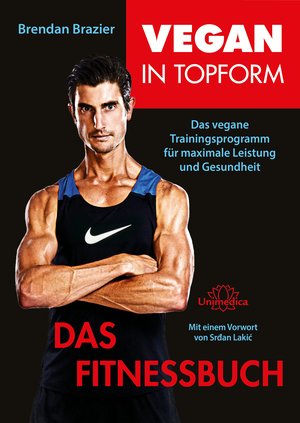 Vegan in Topform - Das Fitnessbuch
