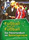 Vergrößerte Darstellung Cover: Fußball durch Fußball. Externe Website (neues Fenster)