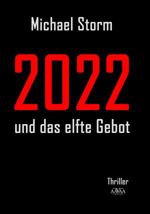 2022 und das elfte Gebot
