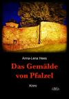 Vergrößerte Darstellung Cover: Das Gemälde von Pfalzel. Externe Website (neues Fenster)