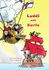 Vergrößerte Darstellung Cover: Luddi und Karlo. Externe Website (neues Fenster)
