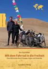 Vergrößerte Darstellung Cover: Mit dem Fahrrad in die Freiheit. Externe Website (neues Fenster)