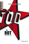Vergrößerte Darstellung Cover: TOD in ROT. Externe Website (neues Fenster)